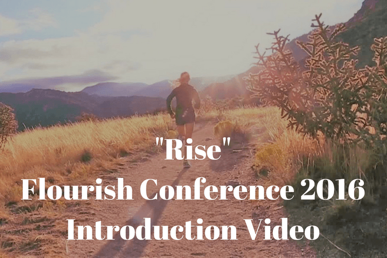 -Rise- Flourish Conference 2016Introduction Video